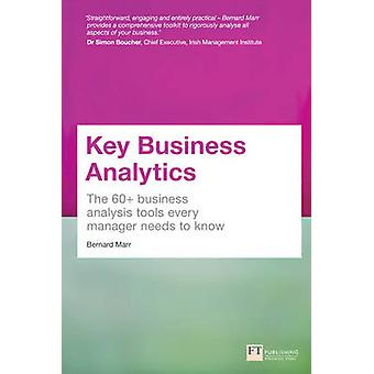 Key Business Analytics - The 60+ Tools Every Manager Needs to Turn Dat