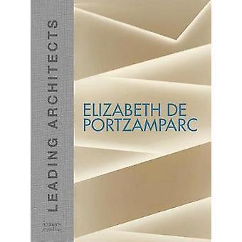 Elizabeth de Portzamparc - Leading Architects by Elizabeth de Portzamp