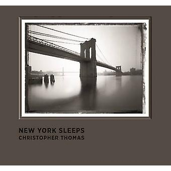 New York Sleeps by Christopher Thomas - 9783791382272 Book