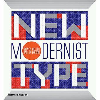 New Modernist Type by Steven Heller - Gail Anderson - 9780500241417 B