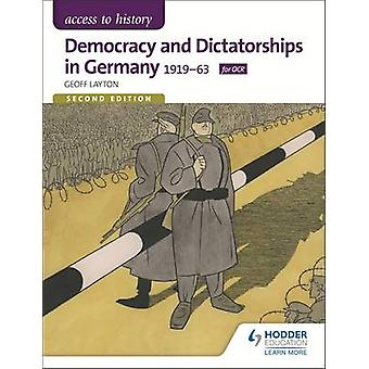 Access to History - Democracy and Dictatorships in Germany 1919-63 for