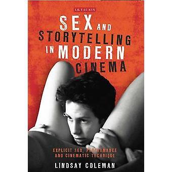Sex und Storytelling im modernen Kino - expliziter Sex - Leistung und