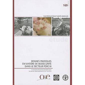 Bonnes Pratiques en Matiere de Biosecurite dans le Secteur Porcin by