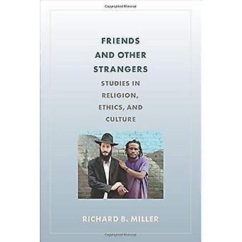 Vänner och andra främlingar: studier i Religion, etik och kultur
