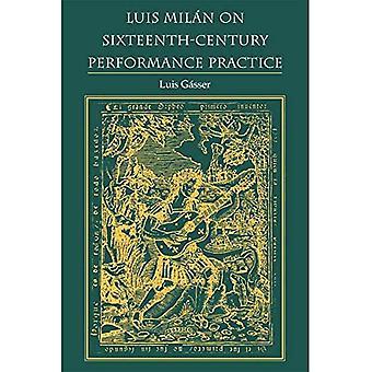 Luis Milano på sekstende århundre ytelse praksis