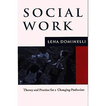 Praca socjalna: Teoria i praktyka dla zmieniających zawód