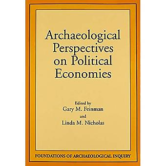 Archaeological Perspectives on Political Economies (Foundations of Archaeological Inquiry)