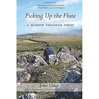 Picking Up the Flute: A Memoir Through Music