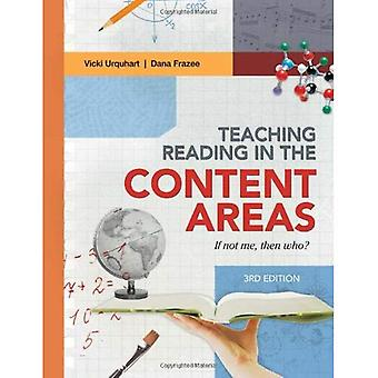 Teaching Reading in the Content Areas: If Not Me, Then Who? 3rd Edition