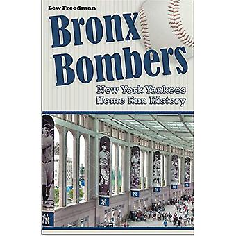 Bronx Bombers New York Yankees Home Run History