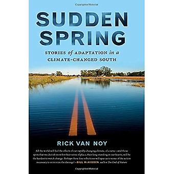 Sudden Spring: Stories of Adaptation in a Climate-Changed South