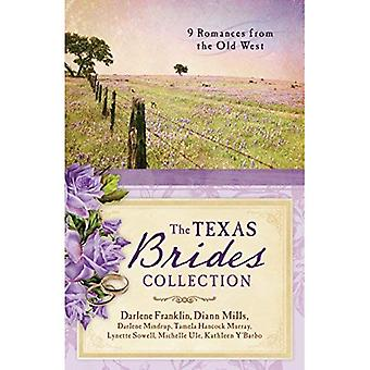 The Texas Brides Collection: 9 Romances from� the Old West
