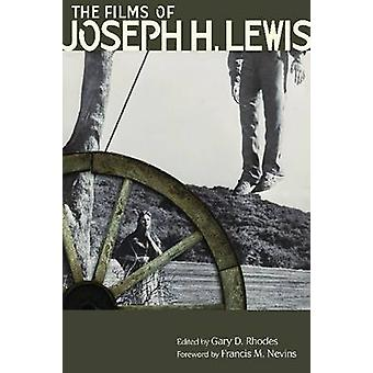 The Films of Joseph H. Lewis by Rhodes & Gary D.
