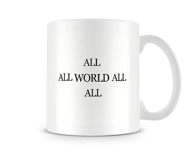 Say What You See All Round The World Mug