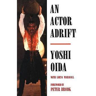 An Actor Adrift by Oida & Yoshi
