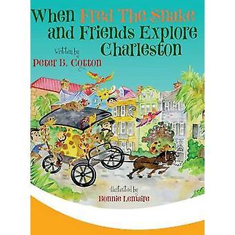 Quand Fred le serpent et amis explorent Charleston par Peter & coton
