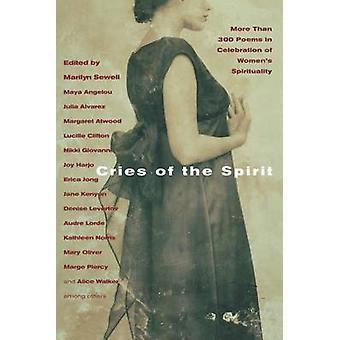 Cris de l'esprit, plus de 300 poèmes dans la célébration de la spiritualité de Womens de Sewell & Marilyn