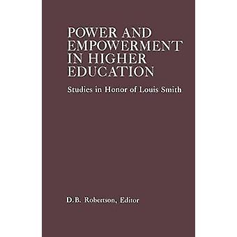 Potenza ed Empowerment in studi superiori in onore di Louis Smith di Robertson & D. B.
