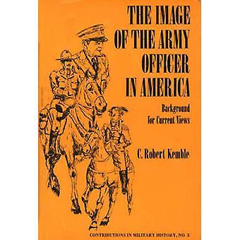 Bildet av offiser i Amerika bakgrunnen for gjeldende visninger av Kemble & Charles Robert