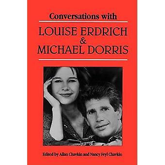 Conversations with Louise Erdrich and Michael Dorris by Chavkin & Allan