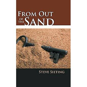 From Out of the Sand by Sieting & Steve