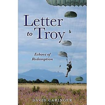 LETTER TO TROY by CARINGER & DAVID