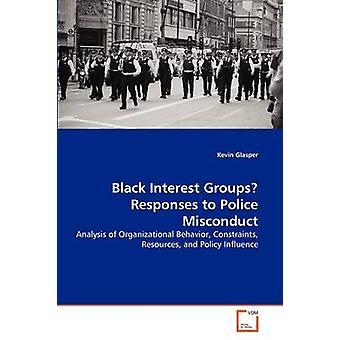 Zwarte belangengroepen reacties op wangedrag van de politie door Glasper & Kevin