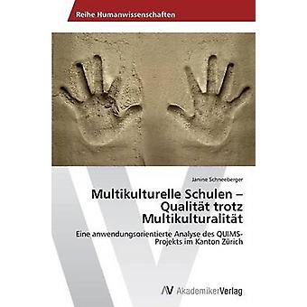 Multikulturelle Schulen Qualitt Trotz Multikulturalitt durch Schneeberger Janine
