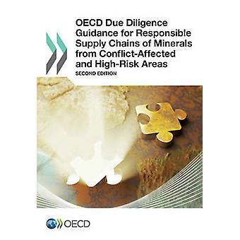 OECD Due Diligence retningslinjer for ansvarlig forsyningskæder af mineraler fra ConflictAffected og HighRisk områder anden udgave af organisationen for økonomisk samarbejde en