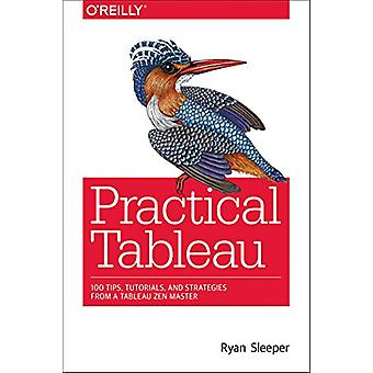 Practical Tableau by Ryan Sleeper - 9781491977316 Book