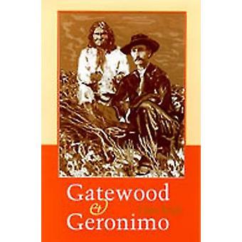 Gatewood und Geronimo von Louis Kraft - 9780826321305 Buch