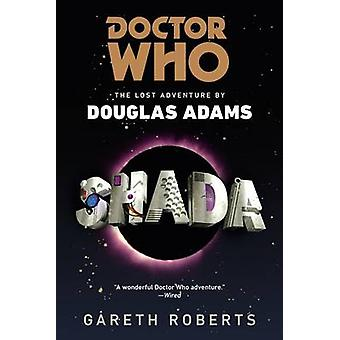 Doctor Who - Shada - The Lost Adventures by Douglas Adams by Gareth Rob