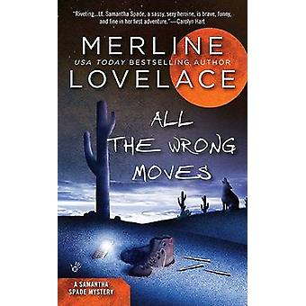 All the Wrong Moves by Merline Lovelace - 9780425231180 Book