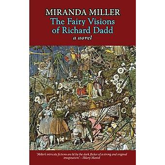 The Fairy Visions of Richard Dadd by Miranda Miller - 9780720615036 B