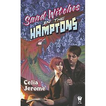 Sand Witches in the Hamptons by Celia Jerome - 9780756407674 Book