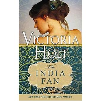 The India Fan by Victoria Holt - 9781402277436 Book