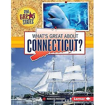 What's Great about Connecticut? by Rebecca Rissman - 9781467738576 Bo