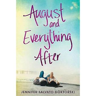 August and Everything After by Jennifer Salvato Doktorski - 978149265