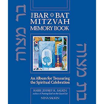 The Bar/bat Mitzvah Memory Book - An Album for Treasuring the Spiritua