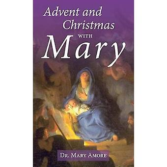 Advent and Christmas with Mary by Mary Amore - 9781681922218 Book