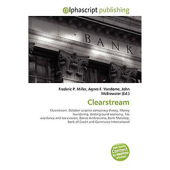 Clearstream by Frederic P Miller - Agnes F Vandome - John McBrewster