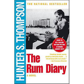 The Rum Diary - A Novel by Hunter S. Thompson - 9780684856476 Book