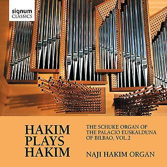 N. Hakim - Naji Hakim: Schuke Organ of the Palacio Euskao 2 [CD] USA import