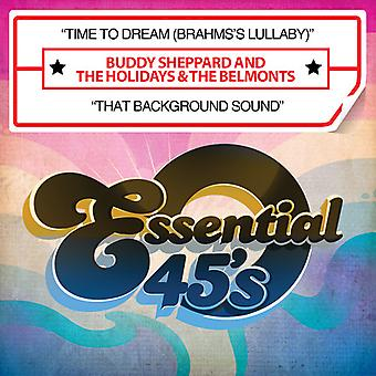 Buddy Sheppard & Holidays & Belmonts - Time to Dream (Brahms's Lullaby) / That Background USA import