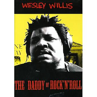 Wesley Willis - Daddy of Rock N Roll [DVD] USA tuonti