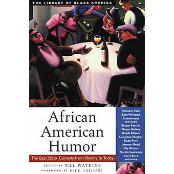 African American Humor by Mel Watkins & Dick Gregory