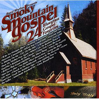 Smoky Mountain evangeliet 24 Bluegrass evangeliet favør - Smoky Mountain evangeliet 24 Bluegrass evangeliet favorit [CD] USA import