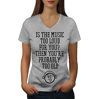Music Too Loud Old Women GreyV-Neck T-shirt   Wellcoda