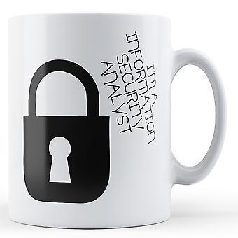 Decorative I'm A Information Security Analyst - Printed Mug