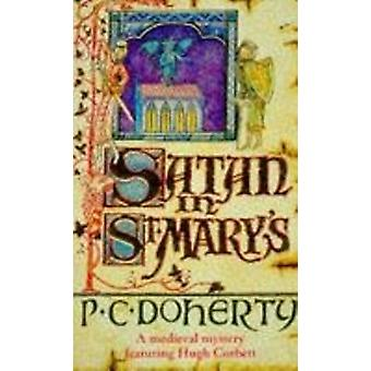 Satan in St.Mary's by Paul Doherty - 9780747234920 Book